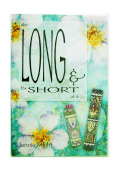 the LONG & the SHORT of it  by Jennie Might